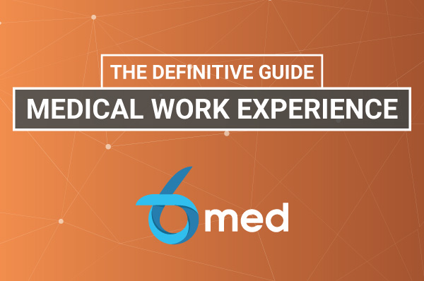 The-Definitive-Guide-To-Medical-Work-Experience