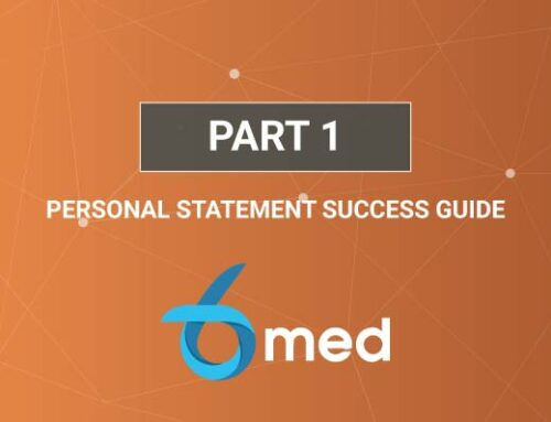 6med Personal Statement Success Guide [Part 1]